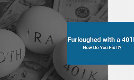 Furloughed with a 401k – SWL Webinar Episode