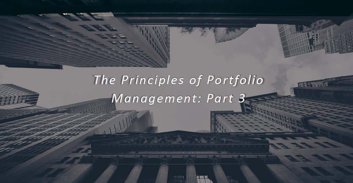 Principles of Portfolio Management: Part 3 – SWL Webinar Episode
