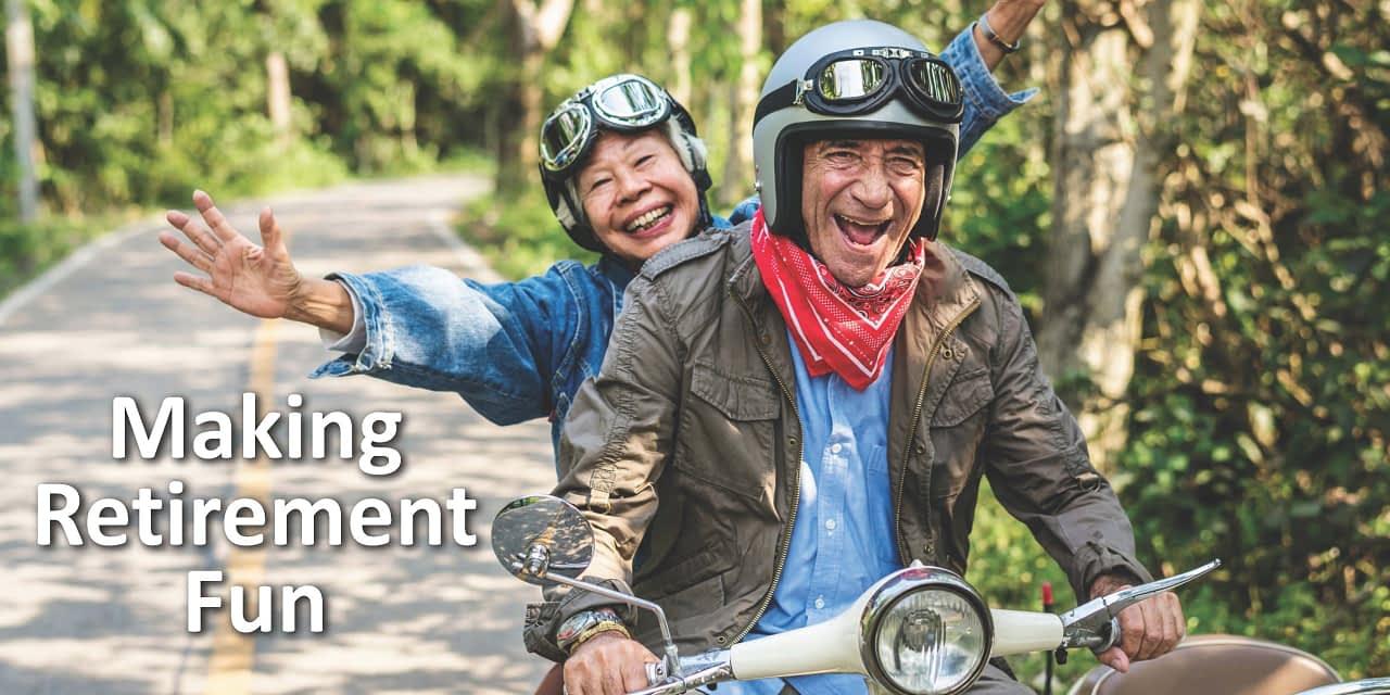 Making Retirement Fun – SWL Webinar Episode
