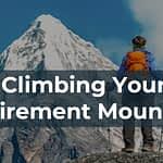 Climbing Your Retirement Mountain – SWL Webinar Episode