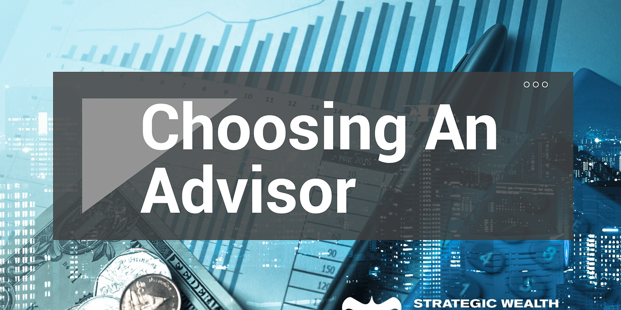 How to Choose a Financial Advisor – SWL Webinar Episode